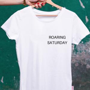 ROARING SATURDAY-SHIRT